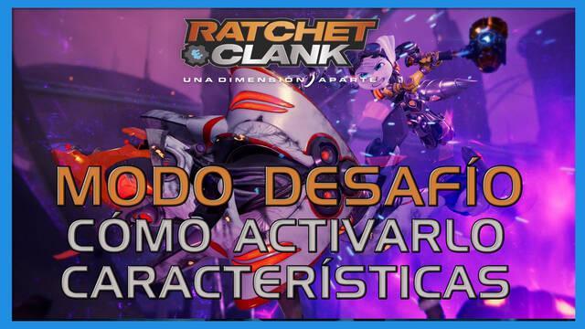 Modo Desafío en Ratchet & Clank: Una dimensión aparte - Cómo activarlo