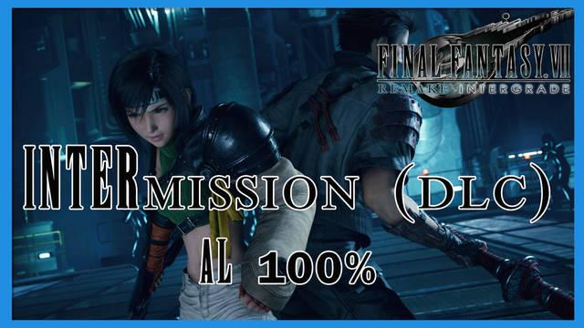 Final Fantasy VII Remake INTERmission DLC - Guía 100%