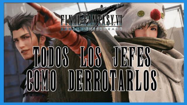 Jefes de Final Fantasy VII Remake INTERmission y cómo derrotarlos