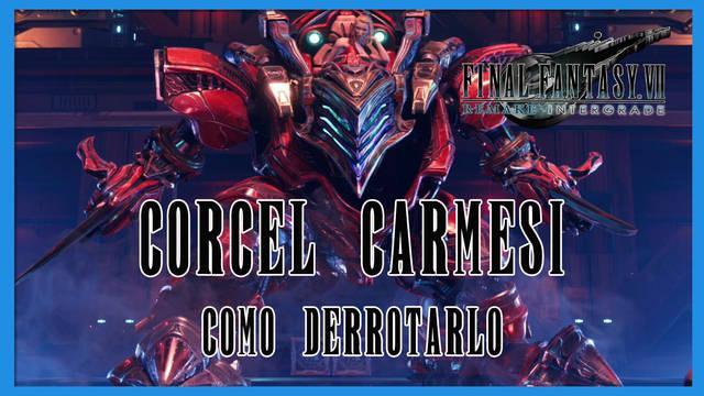 Corcel Carmesí en Final Fantasy VII Remake INTERmission - Cómo derrotarlo