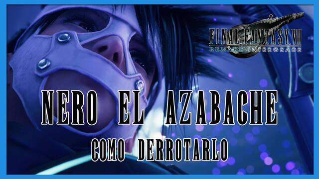 Nero en Final Fantasy VII Remake INTERmission - Cómo derrotarlo