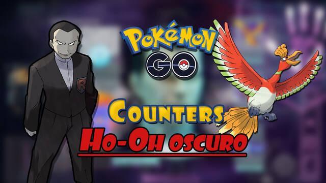 Pokémon GO: Cómo conseguir a Ho-Oh oscuro de Giovanni - Mejores counters