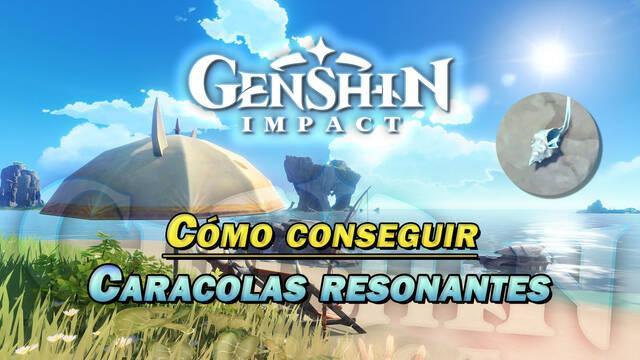 Genshin Impact: Todas las caracolas resonantes y cómo conseguirlas (Localización)