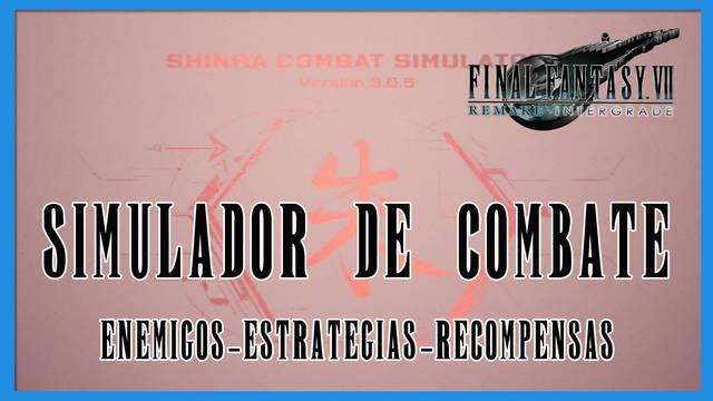 Simulador de combate en Final Fantasy VII Remake - INTERmission