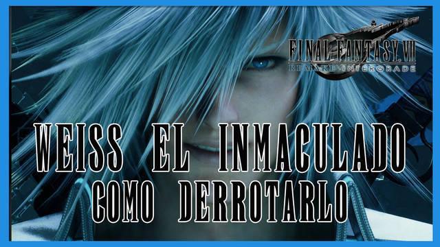 Weiss en Final Fantasy VII Remake INTERmission - Cómo derrotarlo