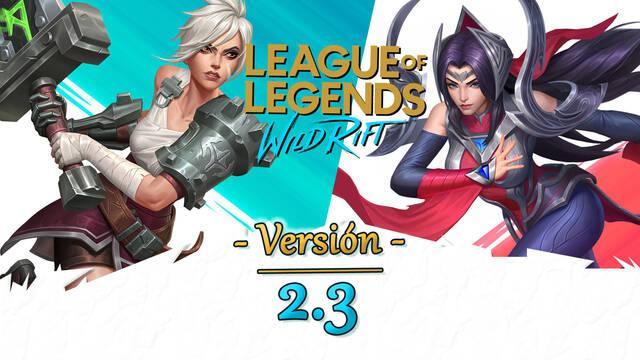 LoL Wild Rift v2.3: Riven, Irelia, nuevas runas, ajustes a campeones y novedades