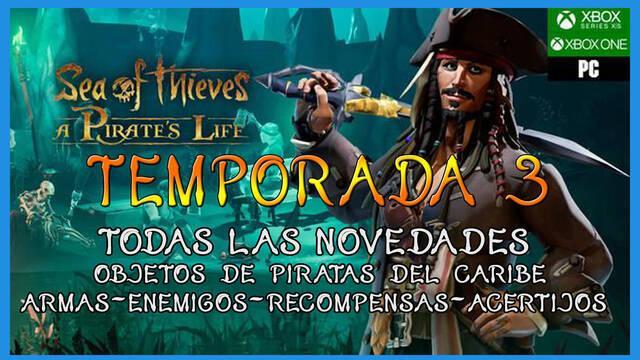 Sea of Thieves Temporada 3: todas las armas, barcos, skins y novedades