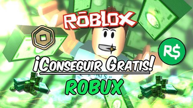 Roblox: Conseguir Robux GRATIS - Todos los métodos (2021)