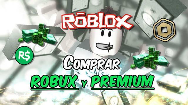 Roblox: Comprar Robux y hacerse Premium - Precios, ofertas y ventajas