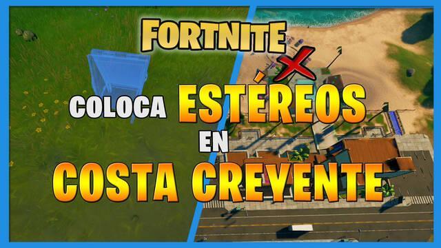 Fortntie: dónde colocar estéreos en Costa Creyente - LOCALIZACIÓN