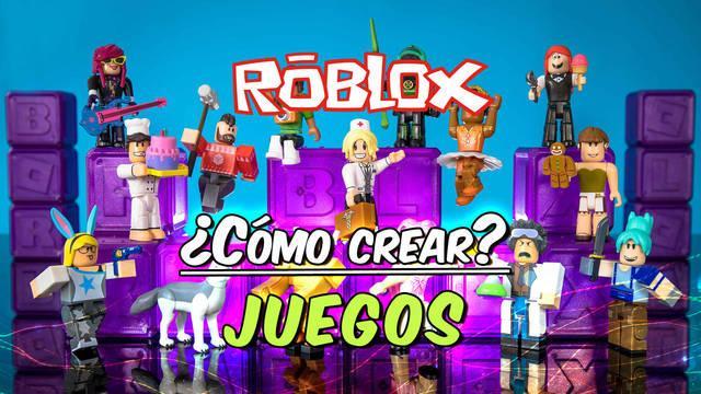 Roblox: Cómo crear juegos en Roblox Studio, publicarlos y ganar dinero