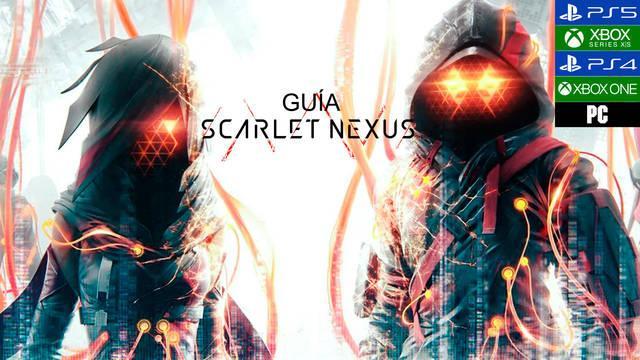 Guía Scarlet Nexus, trucos, consejos y secretos