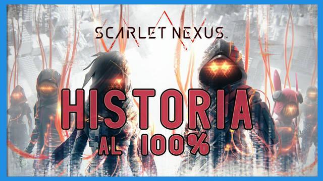 Historia al 100% en Scarlet Nexus