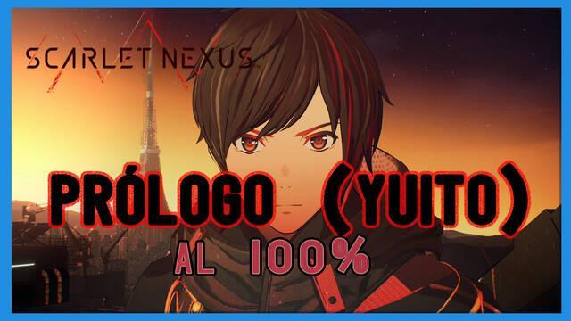 Prólogo (Yuito) al 100% en Scarlet Nexus - Walkthrough y consejos