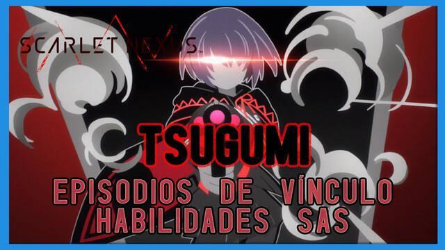 Tsugumi en Scarlet Nexus - Episodios de vínculo y habilidades SAS