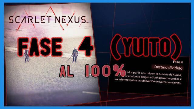 Fase 4: Destino dividido al 100% en Scarlet Nexus