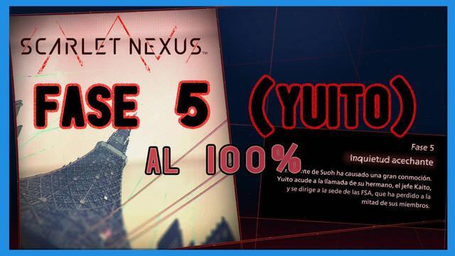 Fase 5: Inquietud acechante al 100% en Scarlet Nexus