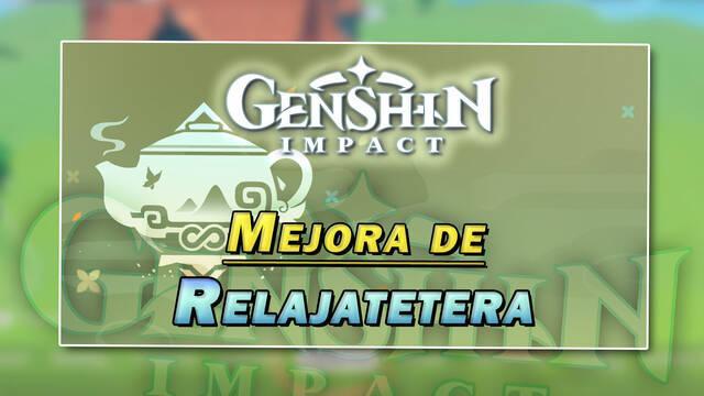 Genshin Impact mejorará la Relajatetera en la v1.6 con visitas de acompañantes