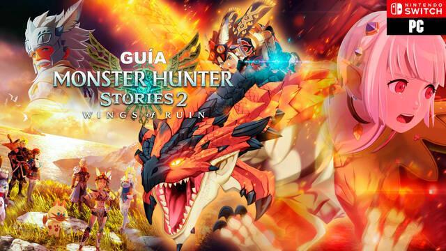 Guía Monster Hunter Stories 2, trucos, consejos y secretos