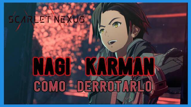 Nagi Karman en Scarlet Nexus: cómo derrotarlo, tips y estrategias