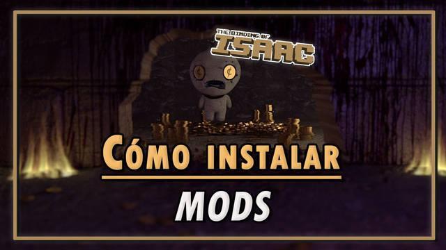 The Binding of Isaac: ¿Cómo instalar mods fácilmente?