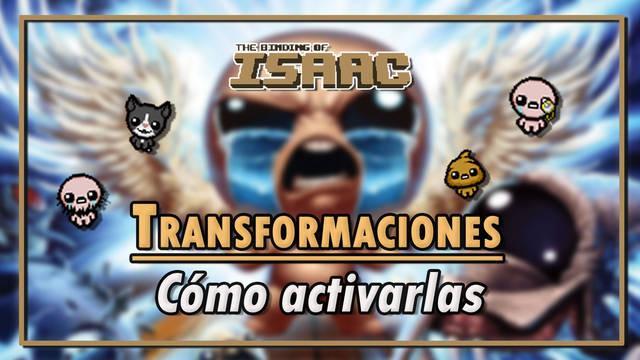 Transformaciones de The Binding of Isaac: Cómo activarlas, efectos y ventajas