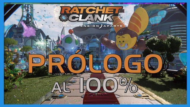 Prólogo en Ratchet & Clank: Una dimensión aparte al 100%