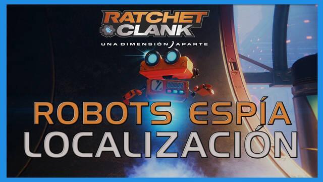 Robots espía en Ratchet & Clank: Una dimensión aparte - LOCALIZACIÓN