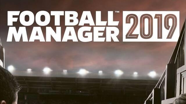 SEGA anuncia Football Manager 2019 para el 2 de noviembre en PC