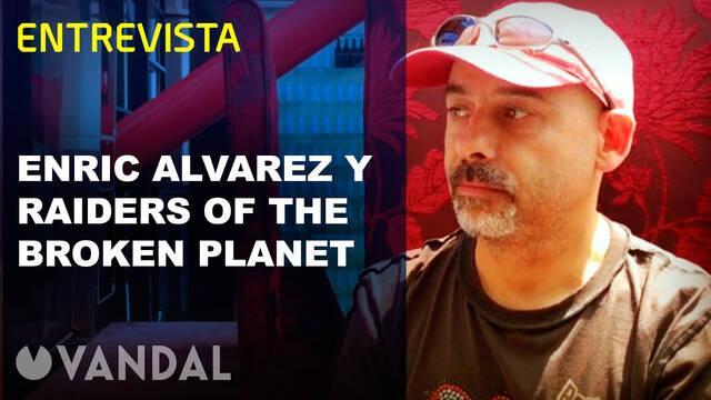 Enric Álvarez nos habla de Raiders of the Broken Planet en vídeo