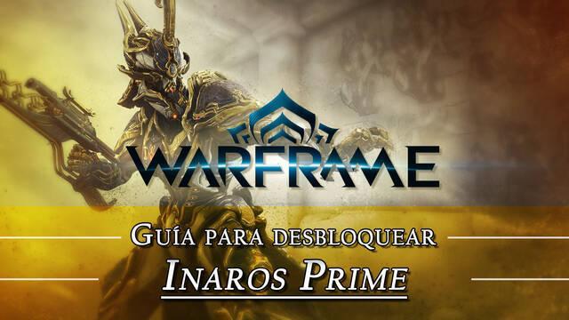 Warframe Inaros Prime: cómo conseguirlo, planos, requisitos y estadísticas