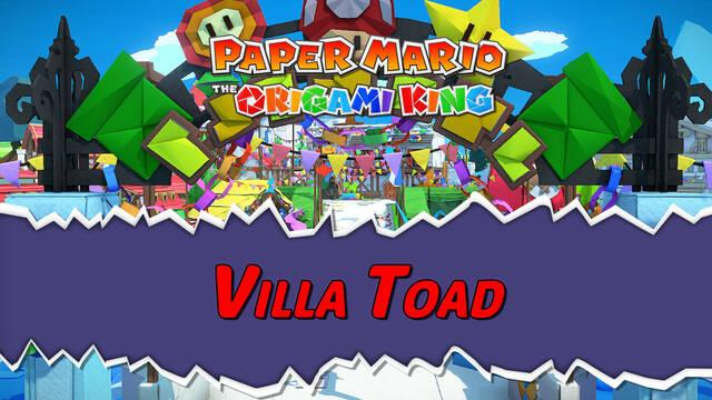 Villa Toad al 100% en Paper Mario: The Origami King