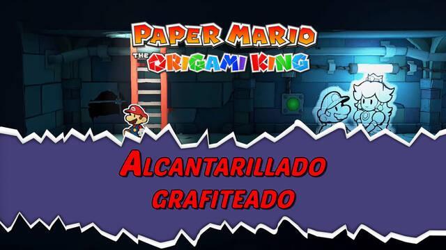 Alcantarillado grafiteado al 100% en Paper Mario: The Origami King