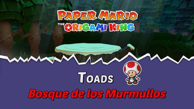 TODOS los Toads en Bosque de los murmullos de Paper Mario The Origami King