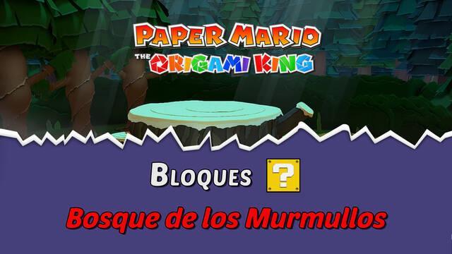TODOS los bloques ? en Bosque de los murmullos de Paper Mario The Origami King