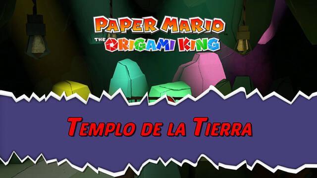 Templo de la Tierra al 100% en Paper Mario: The Origami King