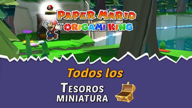 TODOS los Tesoros en miniatura de Paper Mario: The Origami King y cómo conseguirlos