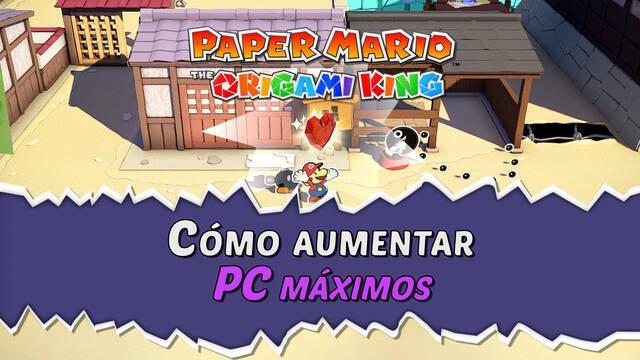 ¿Cómo aumentar el PC máximo en Paper Mario: The Origami King?