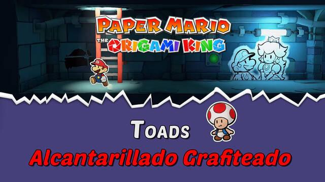 TODOS los Toads en Alcantarillado grafiteado de Paper Mario The Origami King