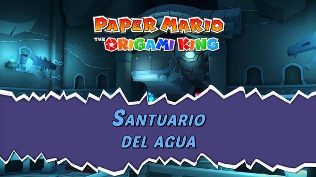 Santuario del agua al 100% en Paper Mario: The Origami King