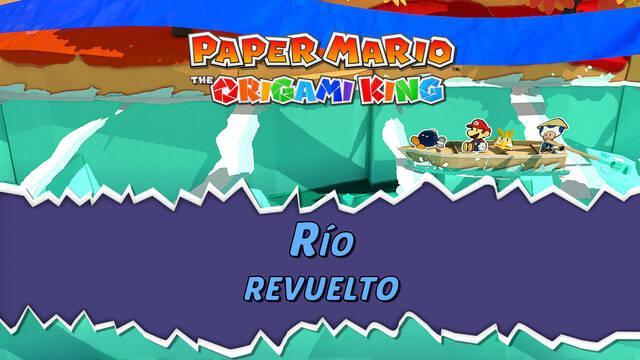 Río revuelto al 100% en Paper Mario: The Origami King