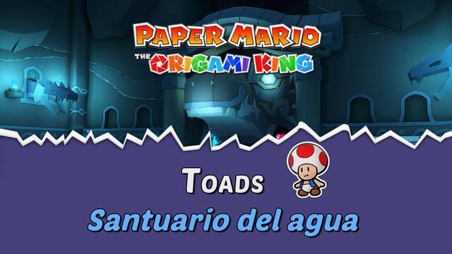 TODOS los Toads en Santuario del agua de Paper Mario The Origami King
