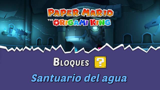 TODOS los bloques ? en Santuario del agua de Paper Mario The Origami King