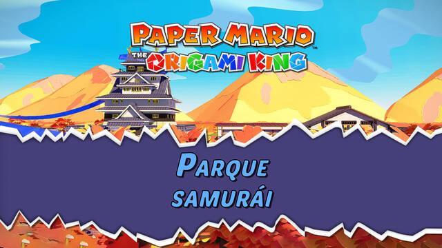 Parque samurái al 100% en Paper Mario: The Origami King