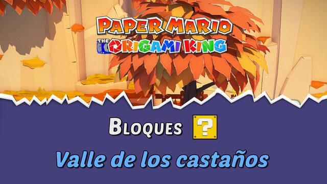 TODOS los bloques ? en Valle de los castaños de Paper Mario The Origami King