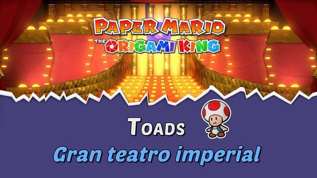 TODOS los Toads en Gran teatro imperial de Paper Mario The Origami King