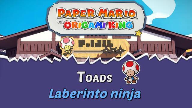 TODOS los Toads en Laberinto ninja de Paper Mario The Origami King