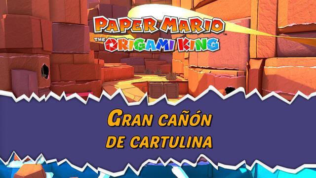 Gran cañón de cartulina al 100% en Paper Mario: The Origami King