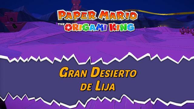 Gran Desierto de Lija al 100% en Paper Mario: The Origami King