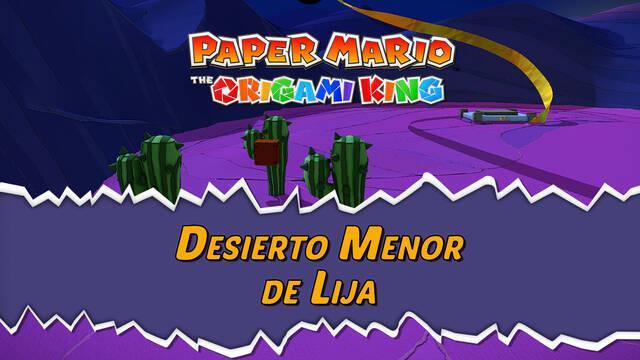 Desierto Menor de Lija al 100% en Paper Mario: The Origami King